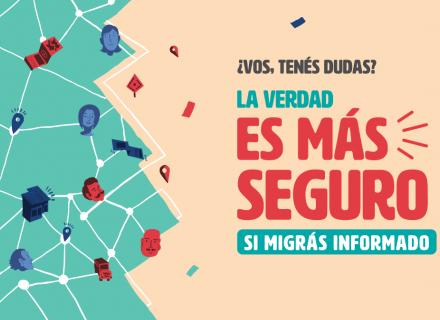 ilustración con caras de personas sobre un mapa y líneas que las conectan. Texto dice: La verdad, es más seguro si migrás informado.