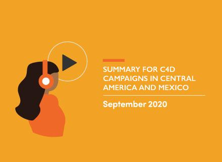 Illustration of young person with headphones. Title: Summary for C4D Campaigns in Central America and Mexico. September 2020