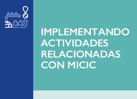 Implementando actividades relacionadas con MICIC